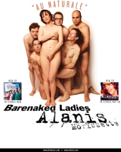 The Barenaked Ladies and a barenaked and objectified Alanis Morrissette