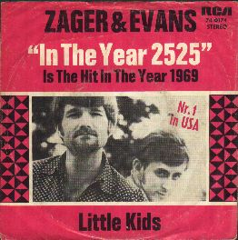 "Zager and Evans - ""In The Year 2525"""