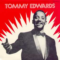 The late great Tommy Edwards