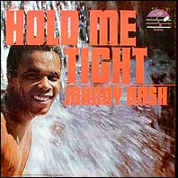 "The cover of Johnny Nash's ""Hold Me Tight"" album"