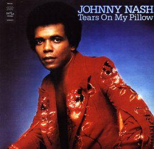 "The cover of Johnny Nash's ""Tears On My Pillow"" album"