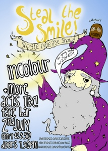 Gig poster for the mighty Steal The Smiles single launch party at the FaceBar in Reading Thursday July 2nd 2009. Be there or be Rhomboid