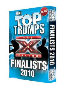 So the X Factor finalists have their own Top Trumps game? In my opinion it's kind of appropriate as trump is another word for fart and this bunch barely have a muppet fart of talent between them!