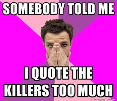 Irrational-Killers-fan-meme-the-killers-25047452-400-346