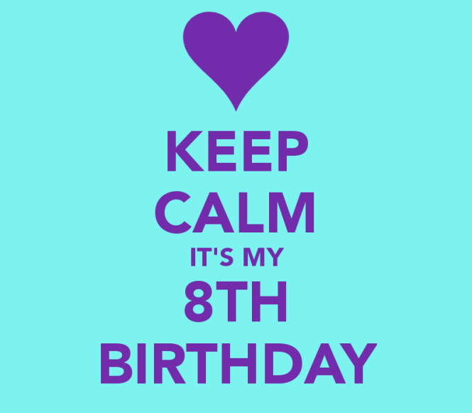 keep-calm-its-my-8th-birthday